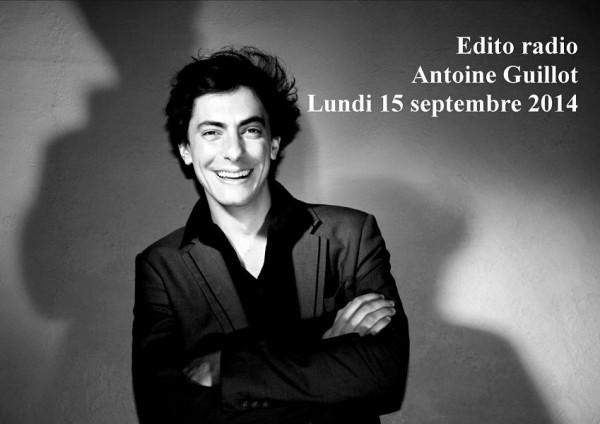 Edito radio lundi 15 septembre 2014