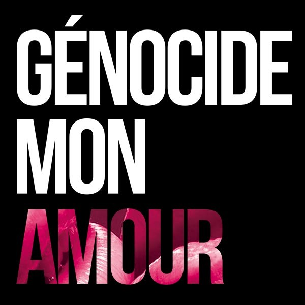 Genocide mon amour