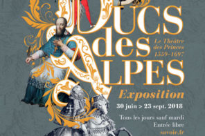 Ducs des Alpes, le Théâtre des Princes, 1559 – 1697