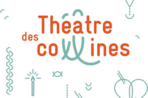 Théâtre des Collines 2018-2019 . 1e partie de saison