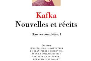 Kafka – Nouvelles et récits